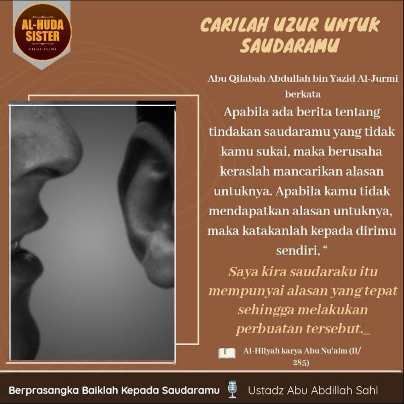 CARILAH UZUR UNTUK SAUDARAMU