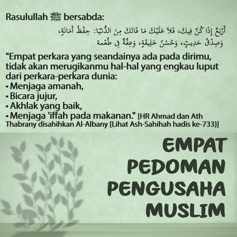 EMPAT PEDOMAN PENGUSAHA MUSLIM