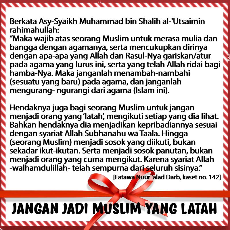 JANGAN JADI MUSLIM YANG LATAH