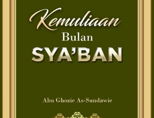KEMULIAAN BULAN SYAKBAN (TAUTAN e-BOOK)