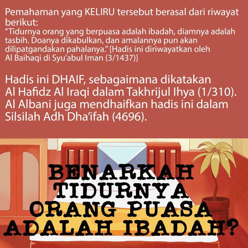 BENARKAH TIDURNYA ORANG PUASA ADALAH IBADAH?