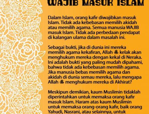 ORANG KAFIR WAJIB MASUK ISLAM