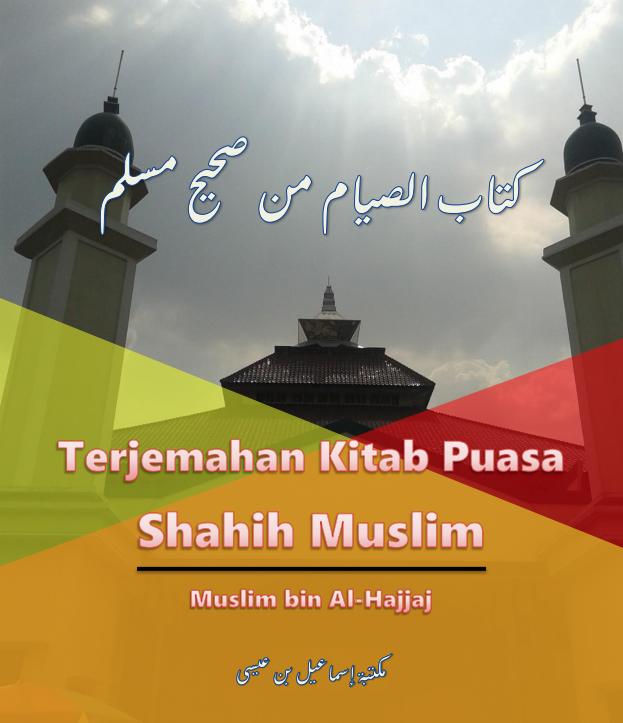 TERJEMAH KITAB PUASA DARI SAHIH MUSLIM (TAUTAN e-BOOK)