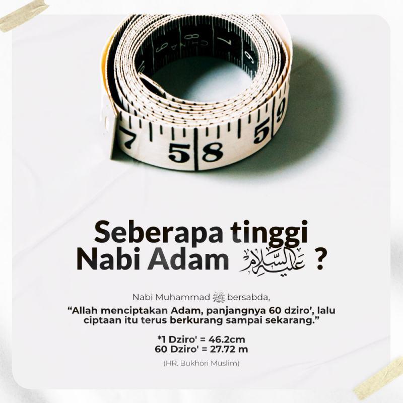 SEBERAPA TINGGI NABI ADAM ALAYHISSALAM?