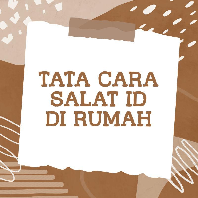 TATA CARA SALAT ID DI RUMAH