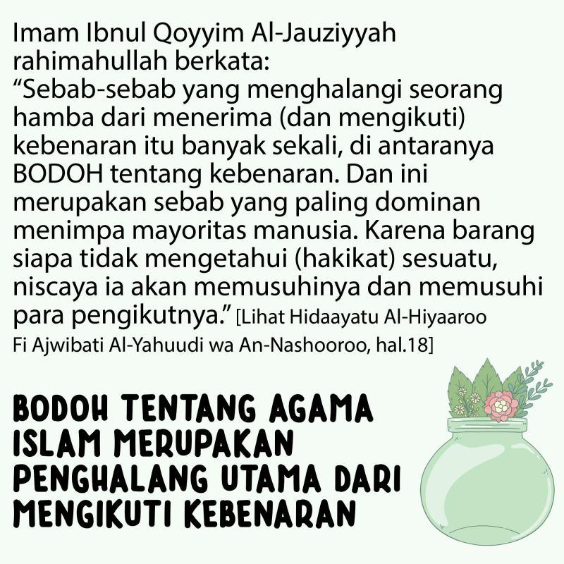 BODOH TENTANG AGAMA ISLAM MERUPAKAN PENGHALANG UTAMA DARI MENGIKUTI KEBENARAN