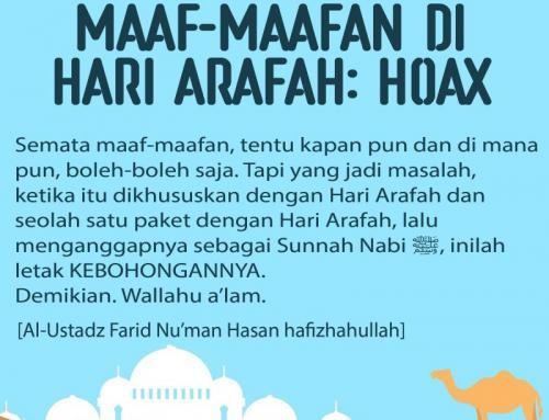 BUKAN HADIS TENTANG MAAF-MAAFAN DI HARI ARAFAH