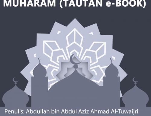 BIDAH-BIDAH DI BULAN MUHARAM (TAUTAN e-BOOK)
