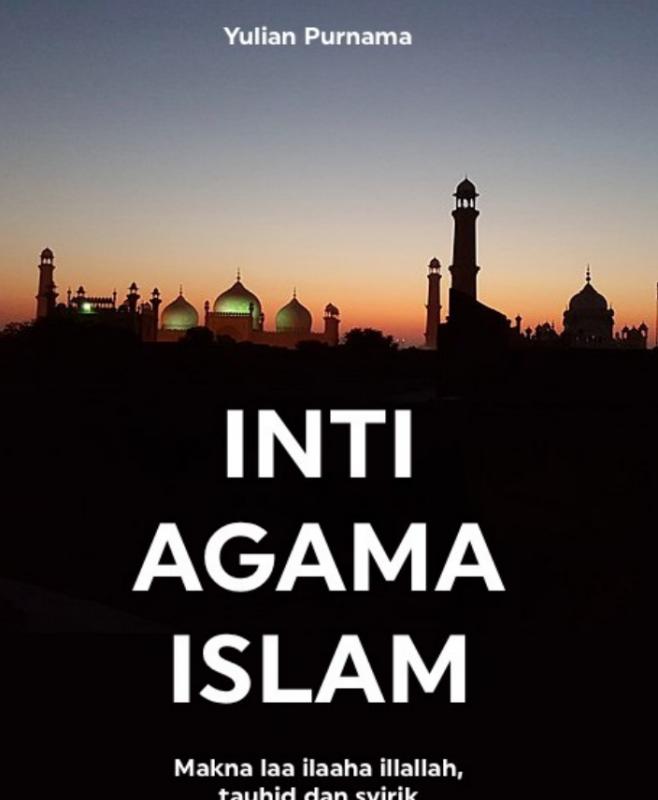 INTI AGAMA ISLAM (TAUTAN E-BOOK)
