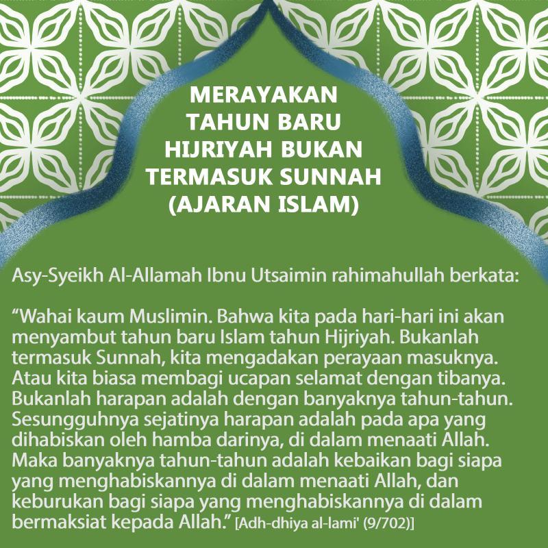 MERAYAKAN TAHUN BARU HIJRIYAH BUKANLAH TERMASUK SUNNAH (AJARAN ISLAM)