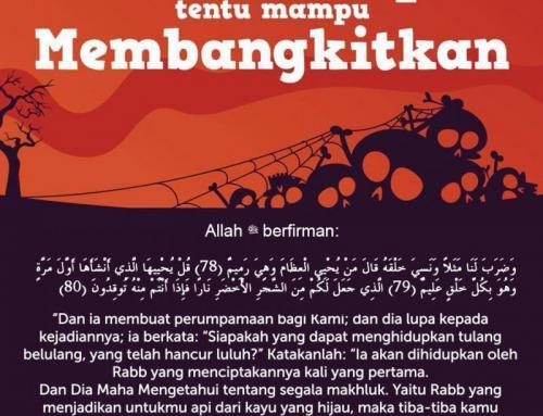 ALLAH MENCIPTA TENTU MAMPU MEMBANGKITKAN (FAIDAH SURAT YASIN)