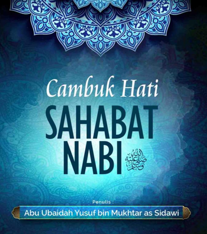 CAMBUK HATI SAHABAT NABI (TAUTAN e-BOOK)
