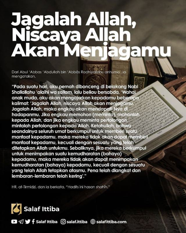 MENJAGA HAK ALLAH DAN MEMAHAMI TAKDIR (HADIS ARBAIN #19)