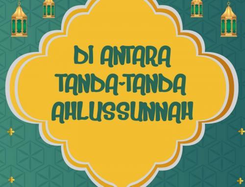 DI ANTARA TANDA-TANDA AHLUSSUNNAH