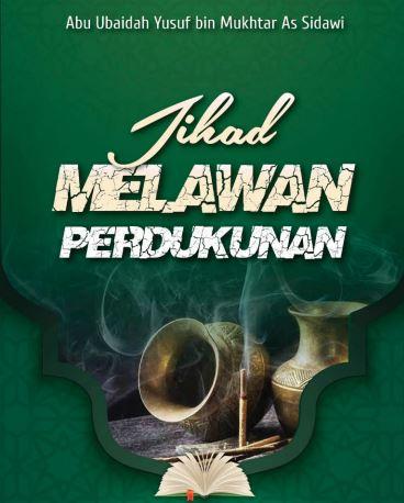 JIHAD MELAWAN PERDUKUNAN (TAUTAN e-BOOK)
